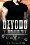 Beyond the Breaking Point book summary, reviews and downlod