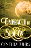 Embraced by Shadow book summary, reviews and downlod