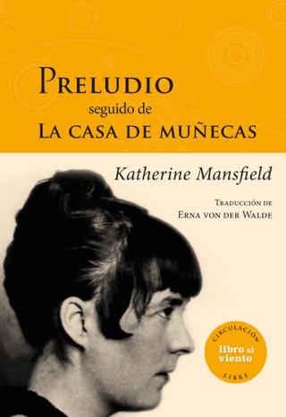 Preludio seguido de La casa de muñecas by Katherine Mansfield E-Book Download