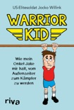 Warrior Kid book summary, reviews and downlod