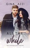 All the While book summary, reviews and downlod