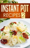 Instant Pot Recipes 2 book summary, reviews and download