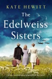 The Edelweiss Sisters book summary, reviews and downlod