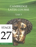 Cambridge Latin Course (5th Ed) Unit 3 Stage 27 book summary, reviews and download