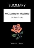 SUMMARY - Unleashing the Ideavirus by Seth Godin book summary, reviews and downlod