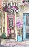 Sit for a Spell book summary, reviews and downlod