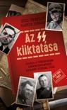 Az SS kiiktatása book summary, reviews and downlod