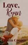 Love, Ryan book summary, reviews and download