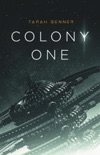 Colony One book summary, reviews and download