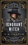 An Ignorant Witch e-book