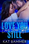 Love You Still book summary, reviews and download