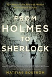 From Holmes to Sherlock book summary, reviews and download