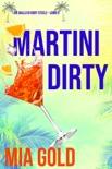 Martini Dirty (Un giallo di Ruby Steele – Libro 2) book summary, reviews and downlod