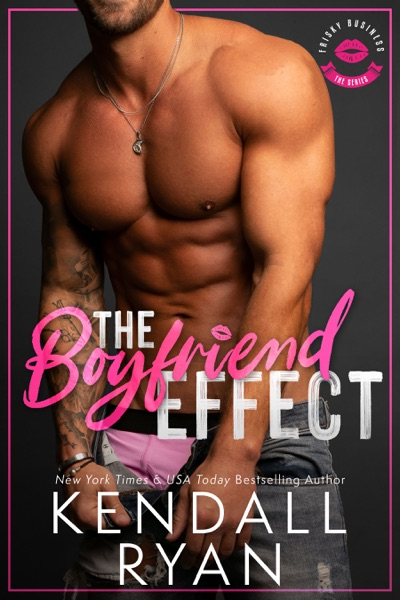 The Boyfriend Effect by Kendall Ryan Book Summary, Reviews and E-Book Download
