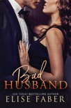 Bad Husband book summary, reviews and downlod