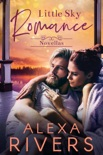 Little Sky Romance Novellas book summary, reviews and downlod
