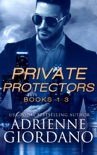 The Private Protectors Series Box Set One book summary, reviews and downlod