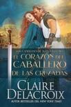 El corazón del caballero de las Cruzadas book summary, reviews and downlod