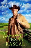 Taming a Texas Rascal book summary, reviews and downlod