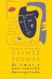 Veinte poemas de amor y una canción desesperada book summary, reviews and download