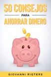 50 Consejos Para Ahorrar Dinero resumen del libro