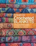Rainbow Crocheted Blankets book summary, reviews and download