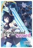 Reincarnated as a Sword (Light Novel) Vol. 8 book synopsis, reviews