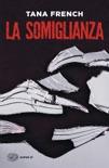 La somiglianza book summary, reviews and downlod