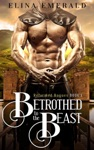 Betrothed to the Beast