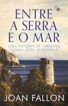Entre a Serra e o Mar book summary, reviews and downlod