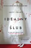 Idealny ślub book summary, reviews and downlod