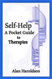 Self-Help: A Pocket Guide to Therapies book summary, reviews and download
