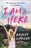I Am Here book summary, reviews and download