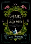 Grimoire for the Green Witch book summary, reviews and download