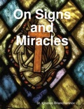 On Signs and Miracles book summary, reviews and download
