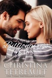The Billionaire's Kiss book summary, reviews and downlod