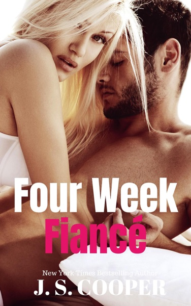 Four Week Fiance by J. S. Cooper Book Summary, Reviews and E-Book Download
