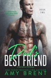 Dad's Best Friend - Book Two book summary, reviews and downlod