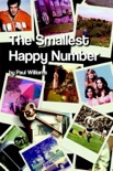 The Smallest Happy Number book summary, reviews and downlod