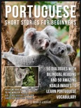 Portuguese Short Stories For Beginners book summary, reviews and downlod