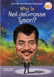 Who Is Neil deGrasse Tyson? book summary, reviews and downlod