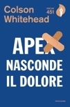 Apex nasconde il dolore book summary, reviews and downlod