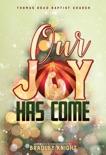 Our Joy Has Come e-book