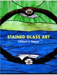 Stained Glass Art book summary, reviews and download