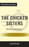The Chicken Sisters by KJ Dell'Antonia (Discussion Prompts) book summary, reviews and downlod
