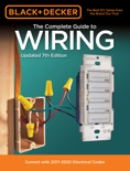 Black & Decker The Complete Guide to Wiring, Updated 7th Edition book summary, reviews and download