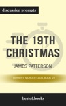 The 19th Christmas: Women's Murder Club, Book 19 by James Patterson (Discussion Prompts) book summary, reviews and downlod