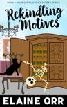 Rekindling Motives book summary, reviews and downlod