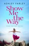 Show Me the Way e-book
