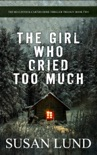 The Girl Who Cried Too Much